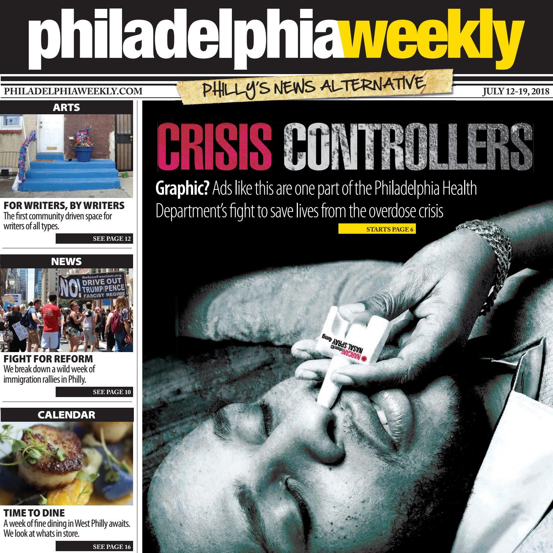 Philadelphia Weekly 07 12 18 by Philadelphia Weekly issuu