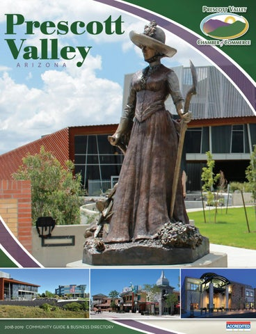 2018 19 Prescott Valley Chamber Of Commerce Community Guide And Business Directory By Atlantic Communications Group Inc Issuu