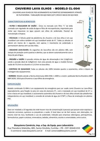 ab471a63301b17 CHUVEIRO LAVA OLHOS DE PISO ACIONAMENTO AUTOMÁTICO SEPARADAMENTE ATRAVÉS DE  PLATAFORMA . TUBULAÇÃO EM AÇO INOX (3/4