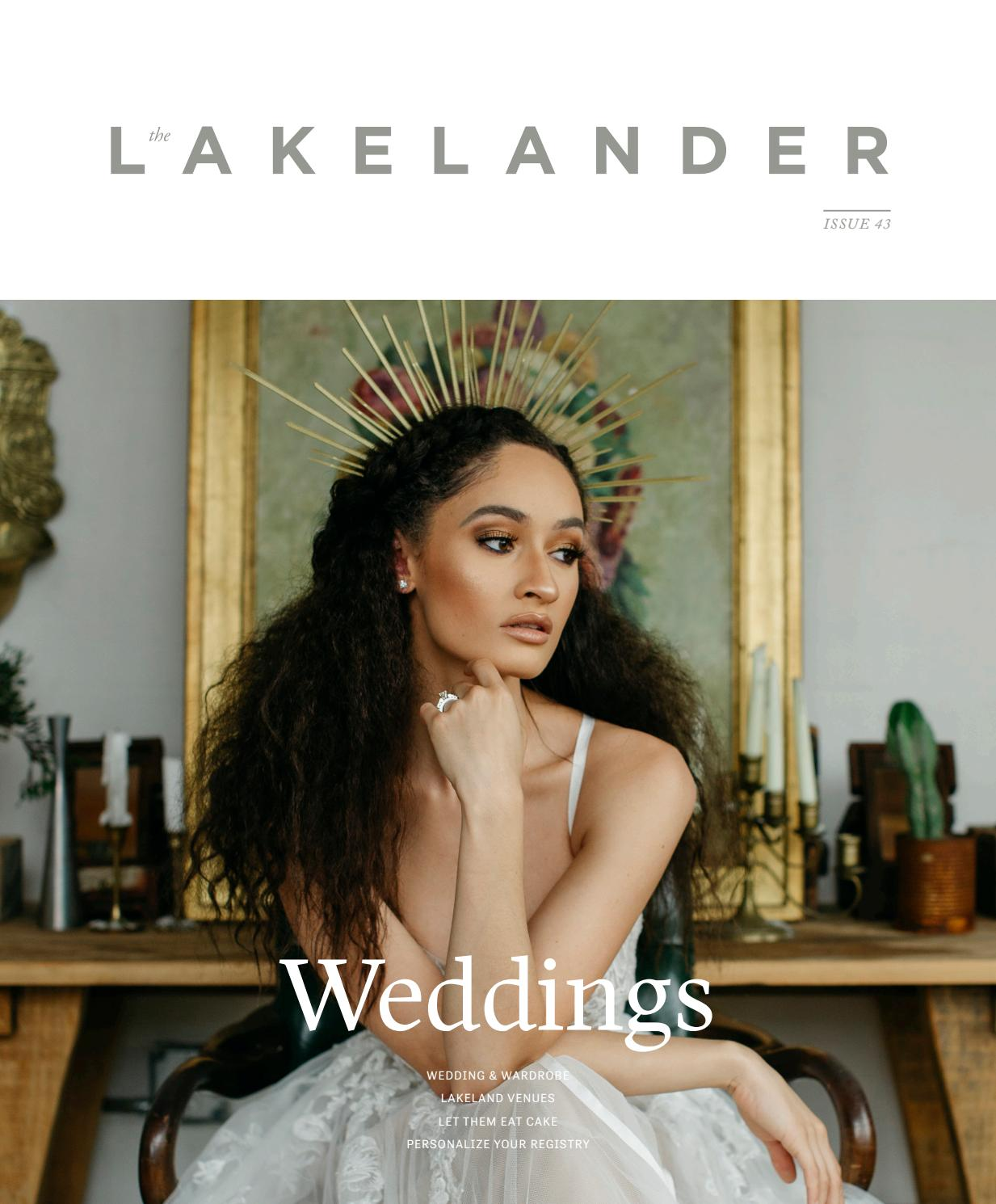 cdfd3135b22 The Lakelander - Issue 43   Weddings by The Lakelander - issuu