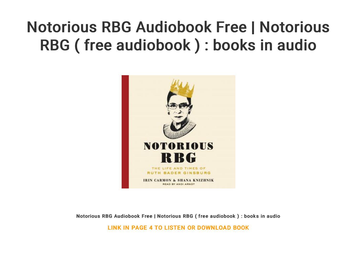 Notorious RBG Audiobook Free   Notorious RBG ( free audiobook ) : books in  audio by busbat66 - issuu
