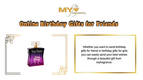 Whether You Want To Send Birthday Gifts For Friend Or Girls Can Easily Your Best Wishes Through A Beautiful Gift From
