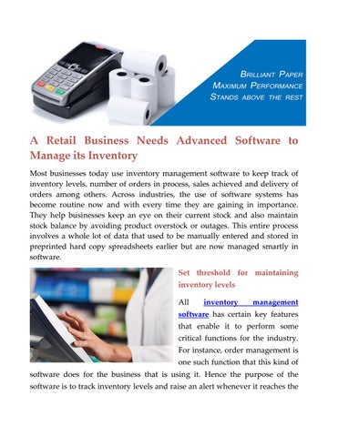 a retail business needs advanced software to manage its inventory by