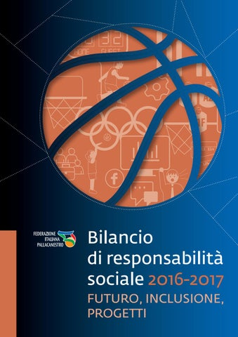4c256a5d2e6f Bilancio Sociale 2016/2017 by Italbasket - issuu