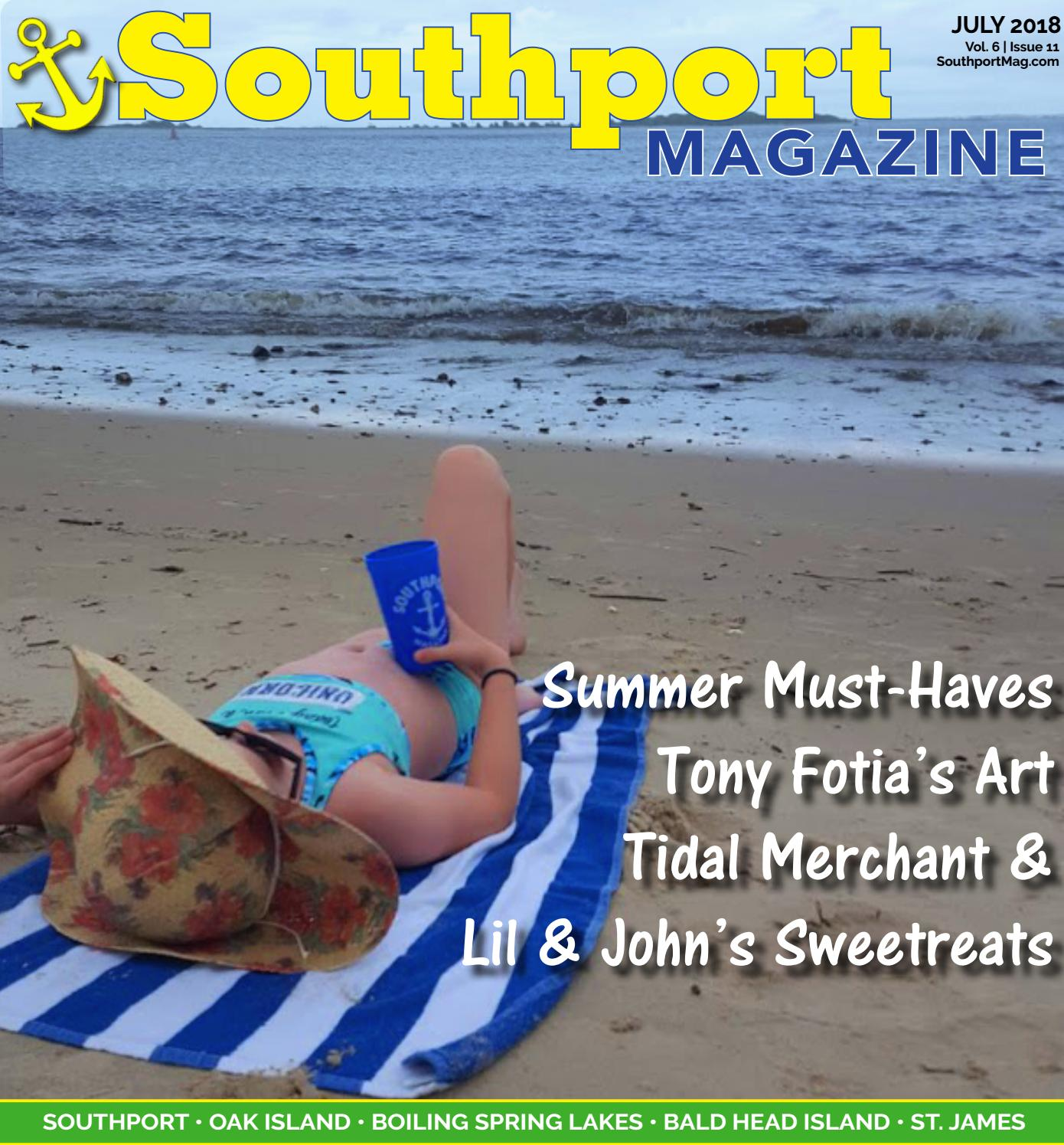 Southport Magazine July Issue By Southport Magazine