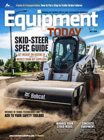Equipment Today July 2018 by ForConstructionPros com - issuu