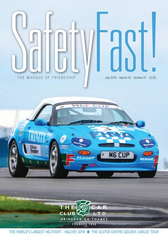 Safety Fast! July 2018 by MG Car Club - issuu