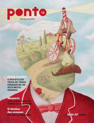 12b2ddbf1 Revista Ponto  15 - ABR MAI JUN 2018 by Editora SESI-SP - SENAI-SP ...