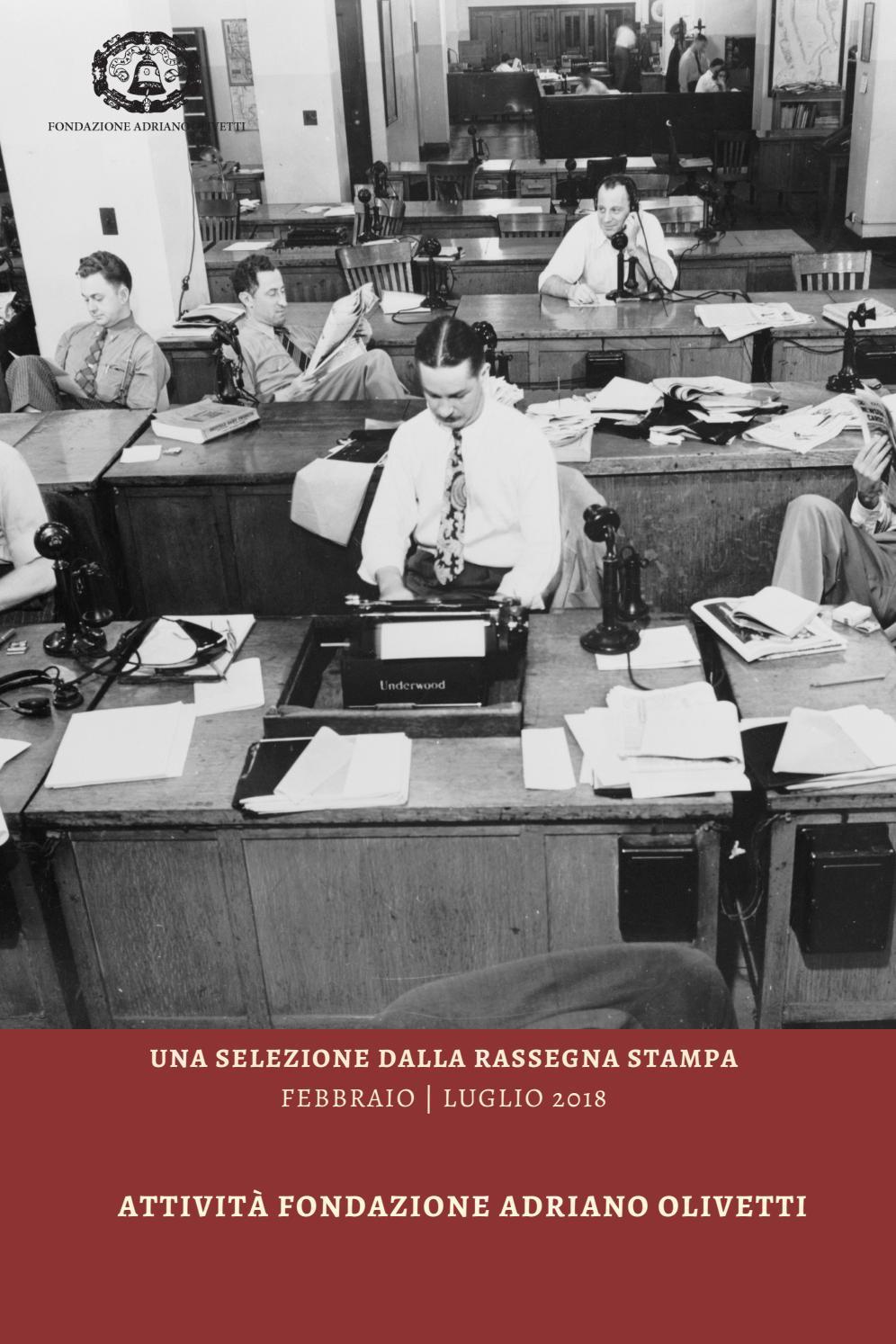 Rassegna Stampa Fondazione Adriano Olivetti Febbraio