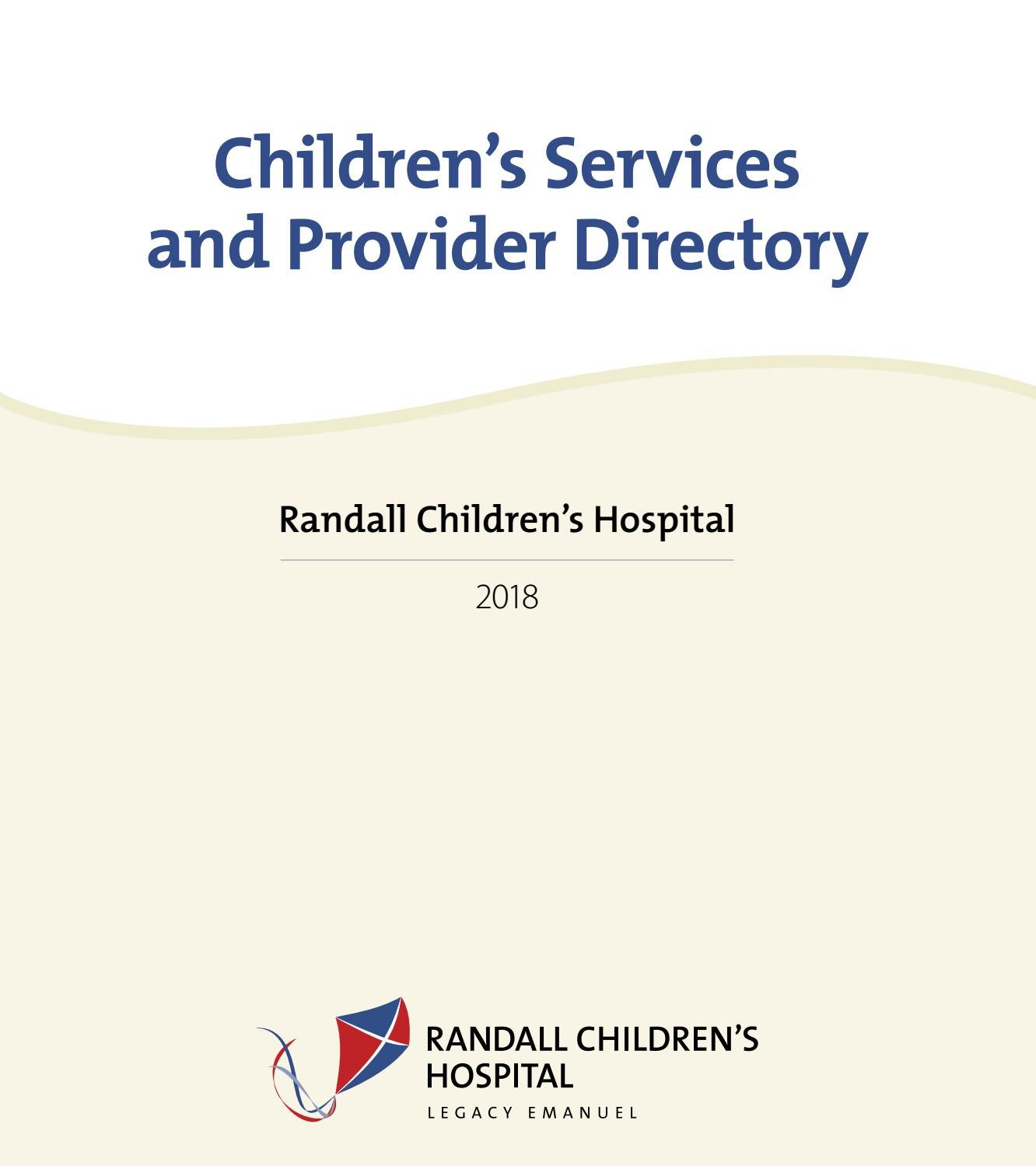 Randall Children S Hospital 2018 Directory By Legacy Health Issuu