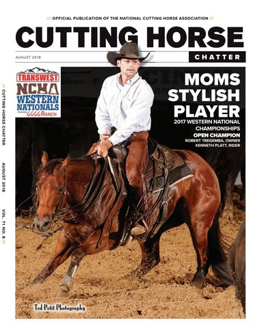 5512fae8312 Cutting Horse Chatter August 2018 by Cowboy Publishing Group - issuu