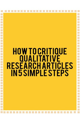 How to Critique Qualitative Research Articles in 5 Simple steps by