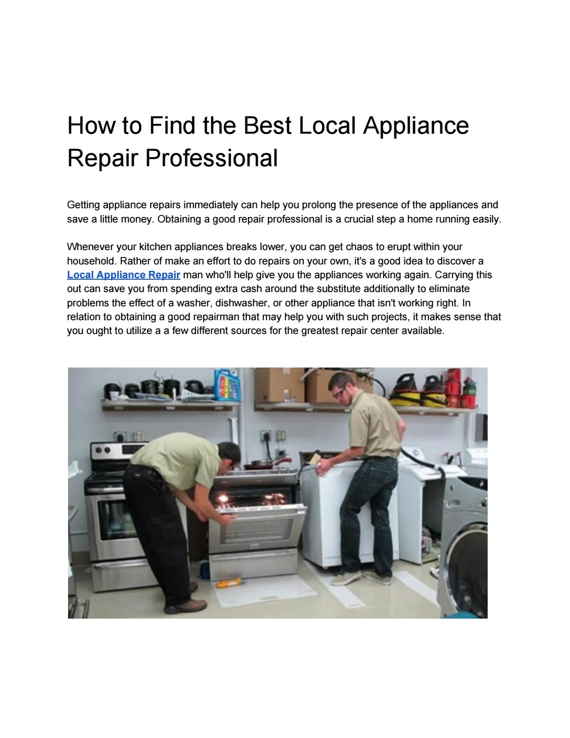 How to Find the Best Local Appliance Repair Professional by