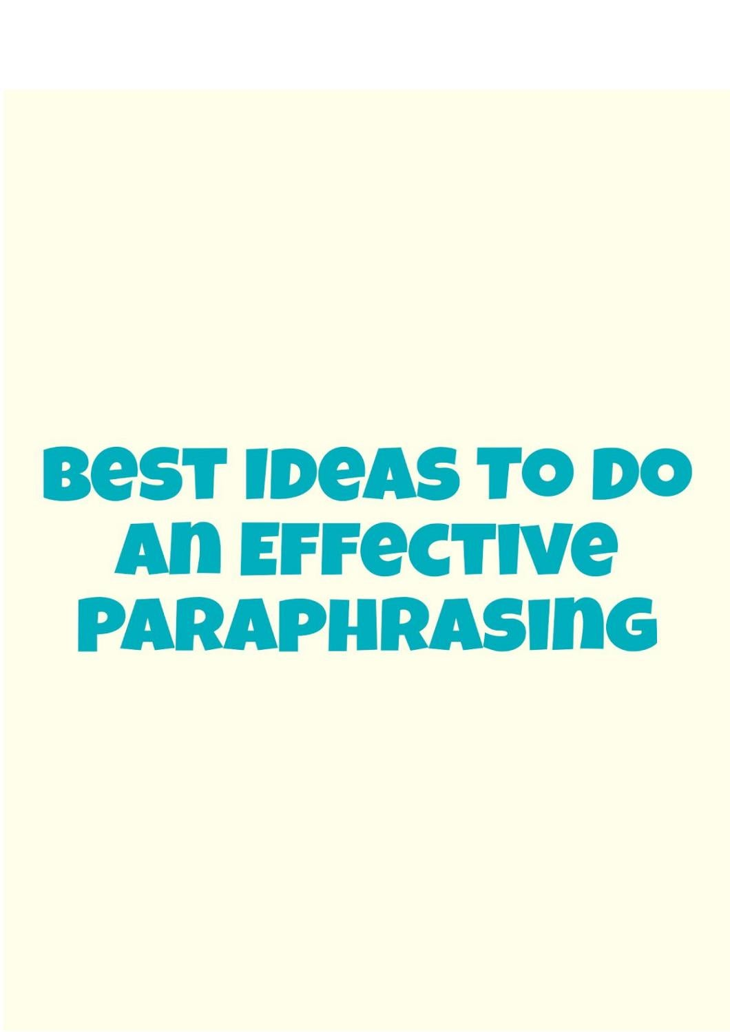 Best Ideas to Do an Effective Paraphrasing by Paraphrising Service ...