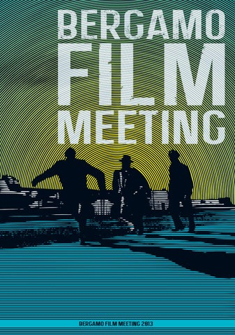 Bergamo Film Meeting - Catalogo 2013 by aficfestival - issuu a8780c99f68