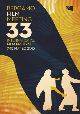 Bergamo Film Meeting Catalogo 2015 By Aficfestival Issuu