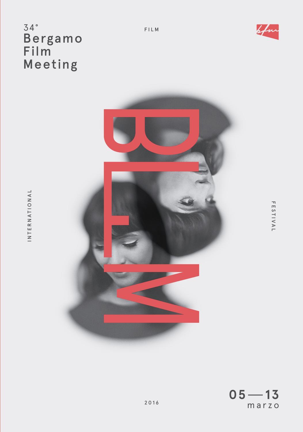 Bergamo Film Meeting Catalogo 2016 by aficfestival issuu