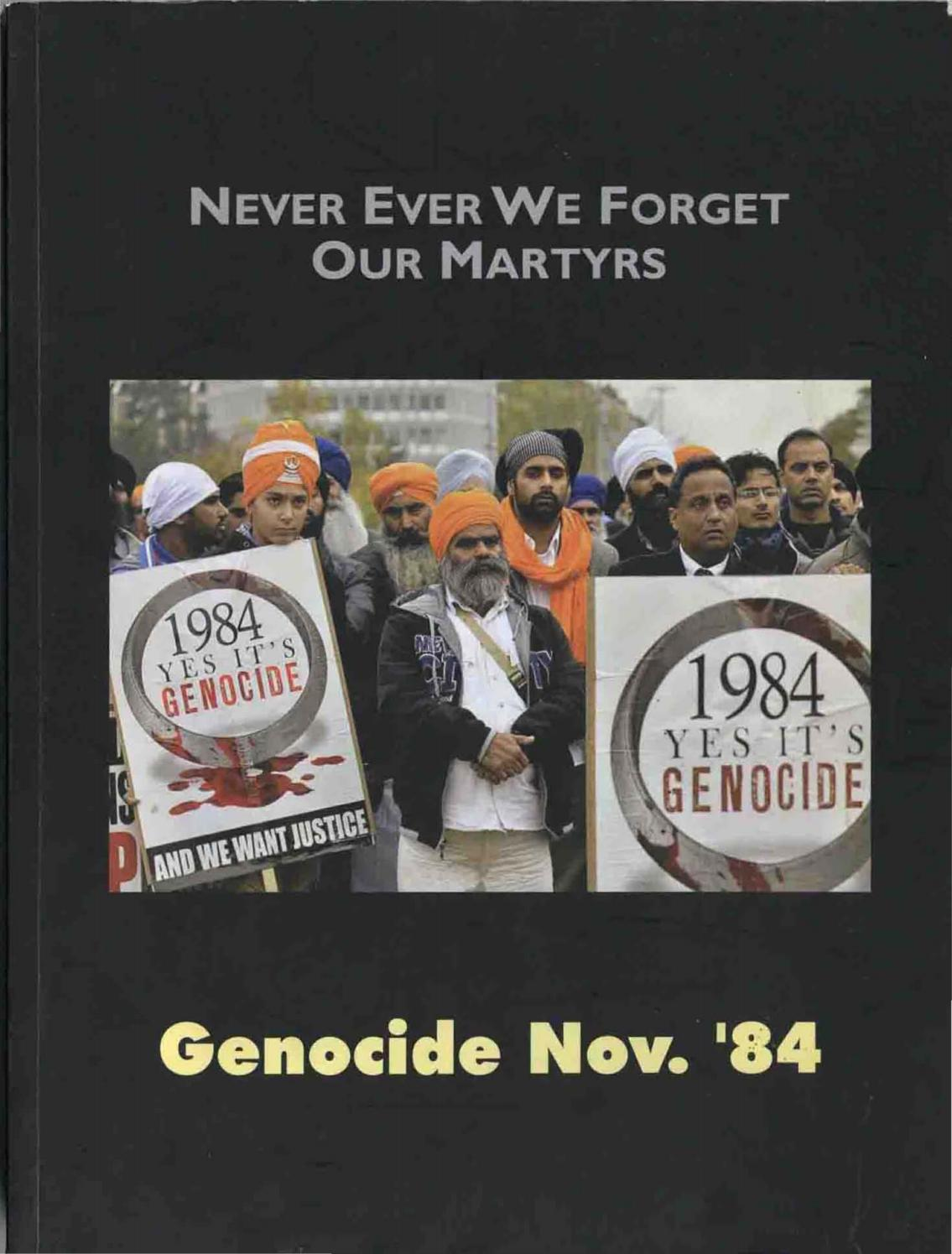 Never Ever We Forget Our Martyrs - Genocide Nov 1984 by Sikh