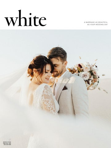 White Magazine Wedding And Marriage Issue 40 Courage By White