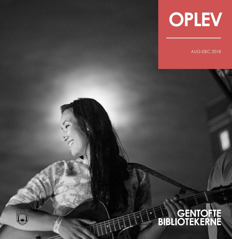 OPLEV / aug-dec 2018 by GentofteBibliotekerne - Issuu