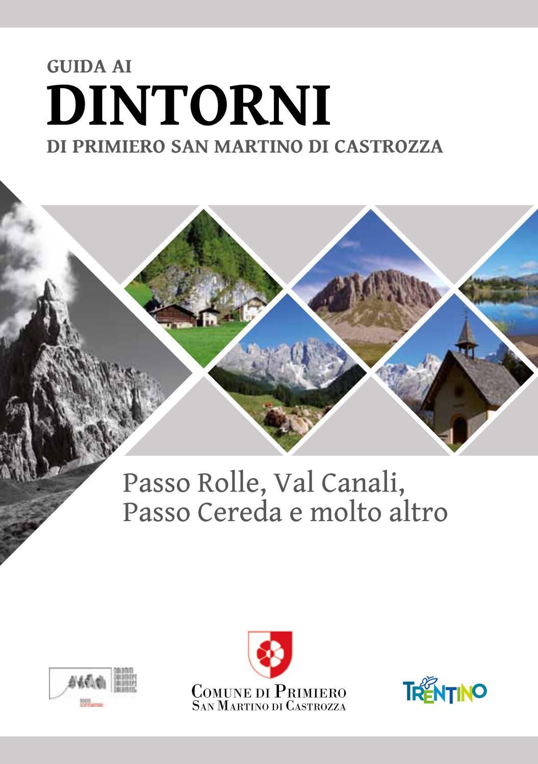 Guida Ai Dintorni Di Primiero San Martino Di Castrozza By Apt S Mart Issuu