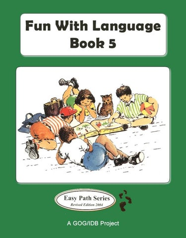 089bb9b8b16 Fun with Language book 5 by Ministry of Education Guyana - issuu
