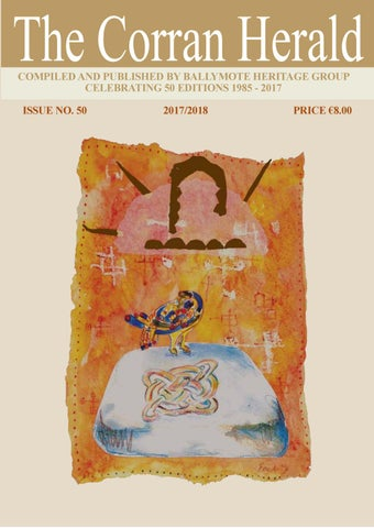 Compiled And Published By Ballymote Heritage Group Celebrating 50 Editions 1985