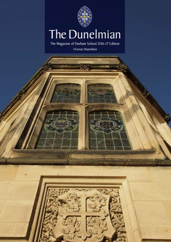 400bc79152b5f5 The Dunelmian by Remember Media limited - issuu