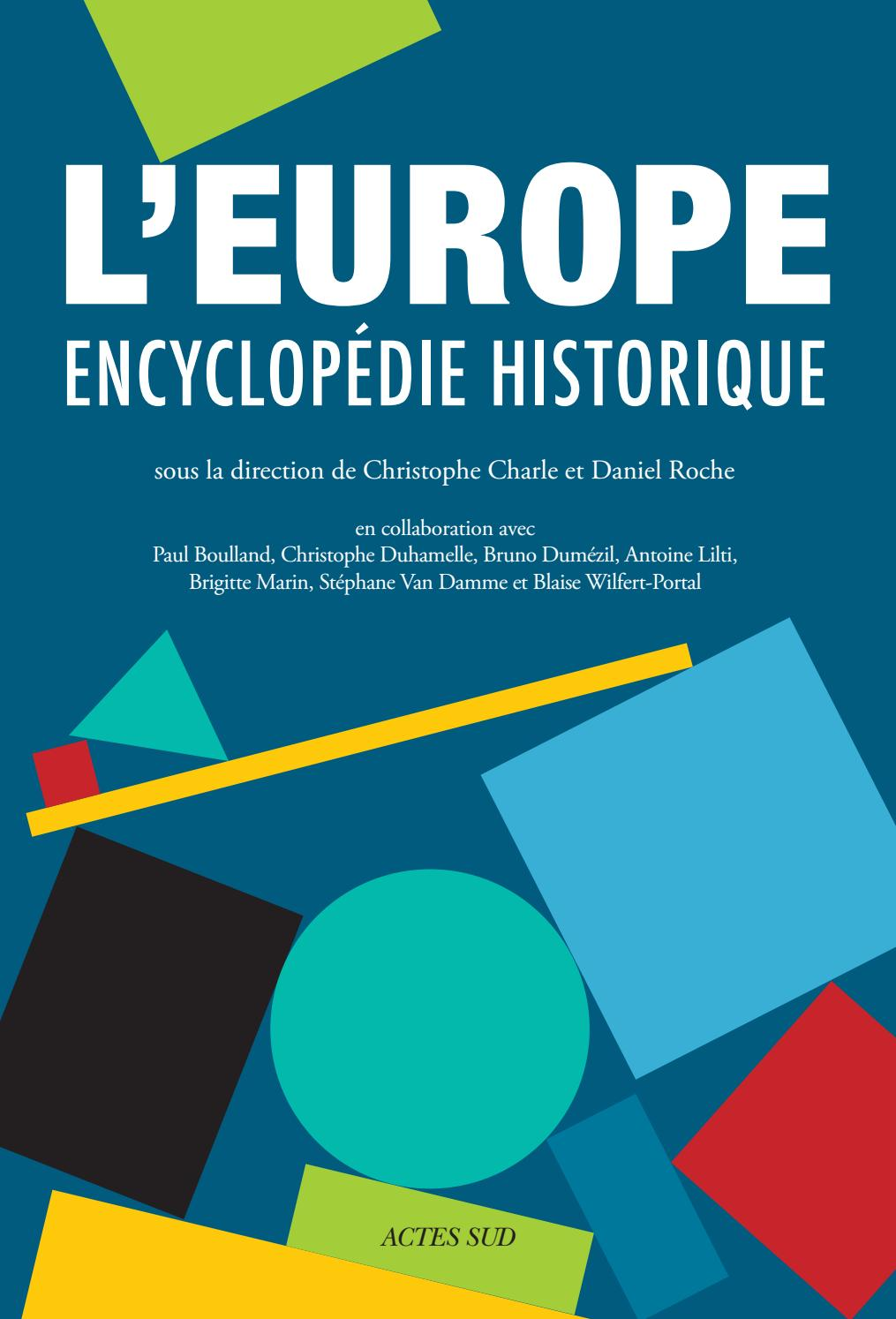 Extrait L Europe Encyclopedie Historique By Actes Sud Issuu Issuu