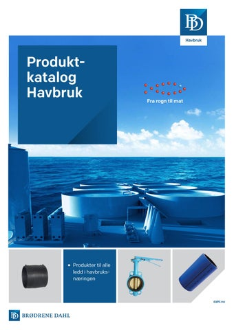 7a736165 Produktkatalog BD Havbruk by Brødrene Dahl - issuu