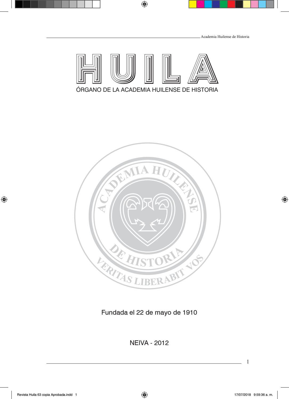 REVISTA HUILA No. 63 Enero - Junio 2012 by Academia Huilense de ...