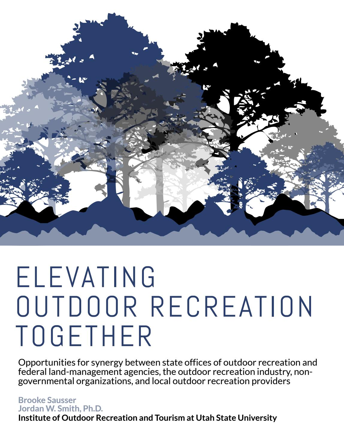 Elevating Outdoor Recreation Together by Utah State