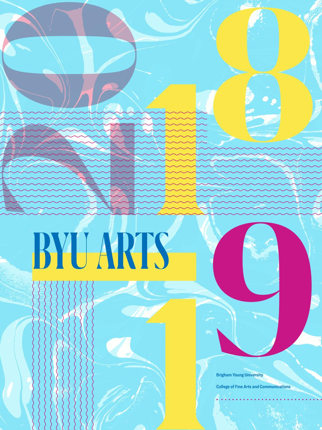 Byu Arts Season Brochure 2018 19 By Byu Arts Issuu I made this lyric video for my favorite musical dear evan hansen! byu arts season brochure 2018 19 by byu