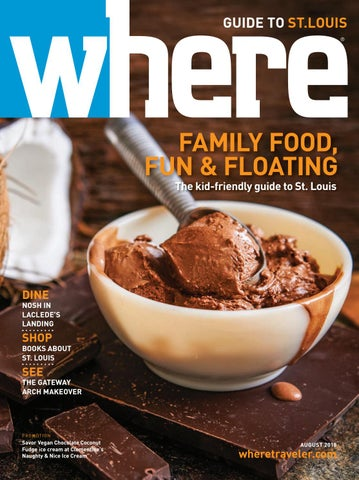 Where Magazine St Louis Aug 2018 By Morris Media Network