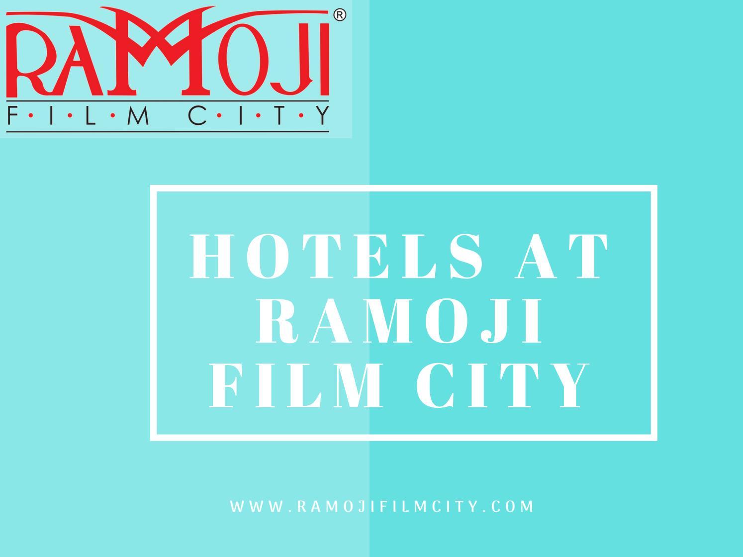Hotels At Ramoji Film City By Sandeepch408 Issuu