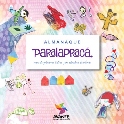 db557b42f Almanaque Paralapracá by Avante - Educação e Mobilização Social - issuu