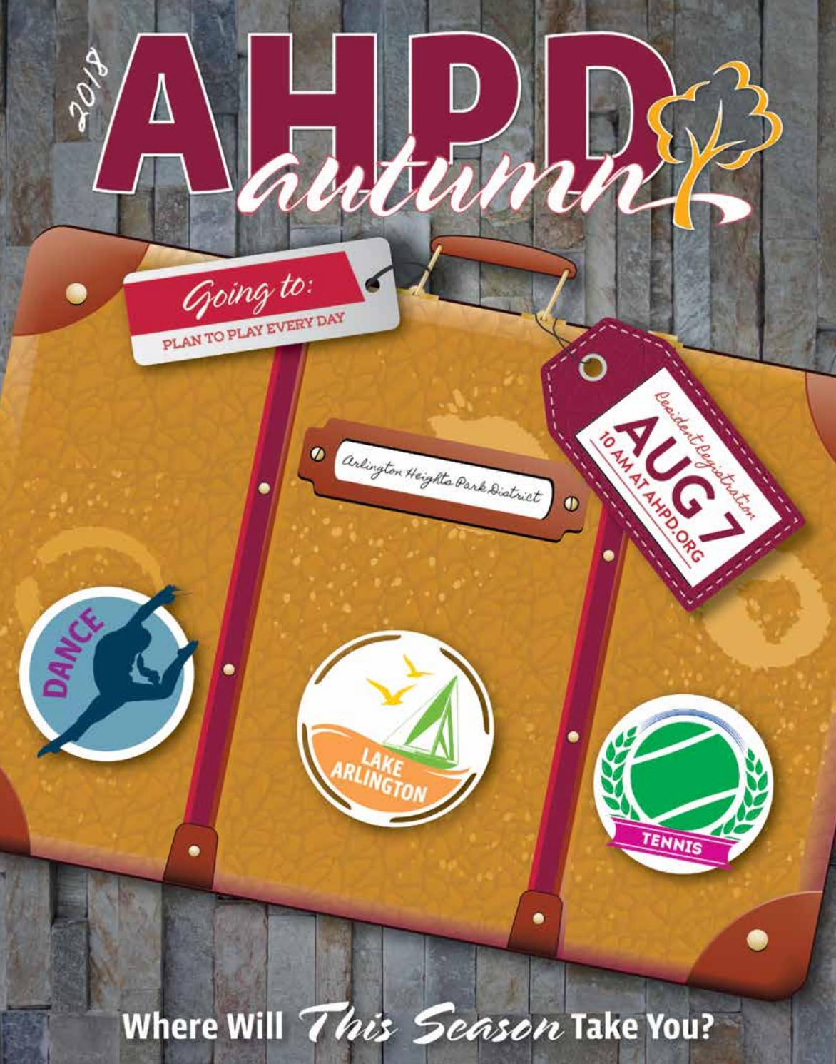 e0a20be5 AHPD Autumn 2018 Program Guide by Arlington Heights Park District - issuu