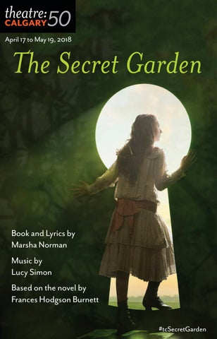 2018 The Secret Garden House Programme By Theatre Calgary Issuu