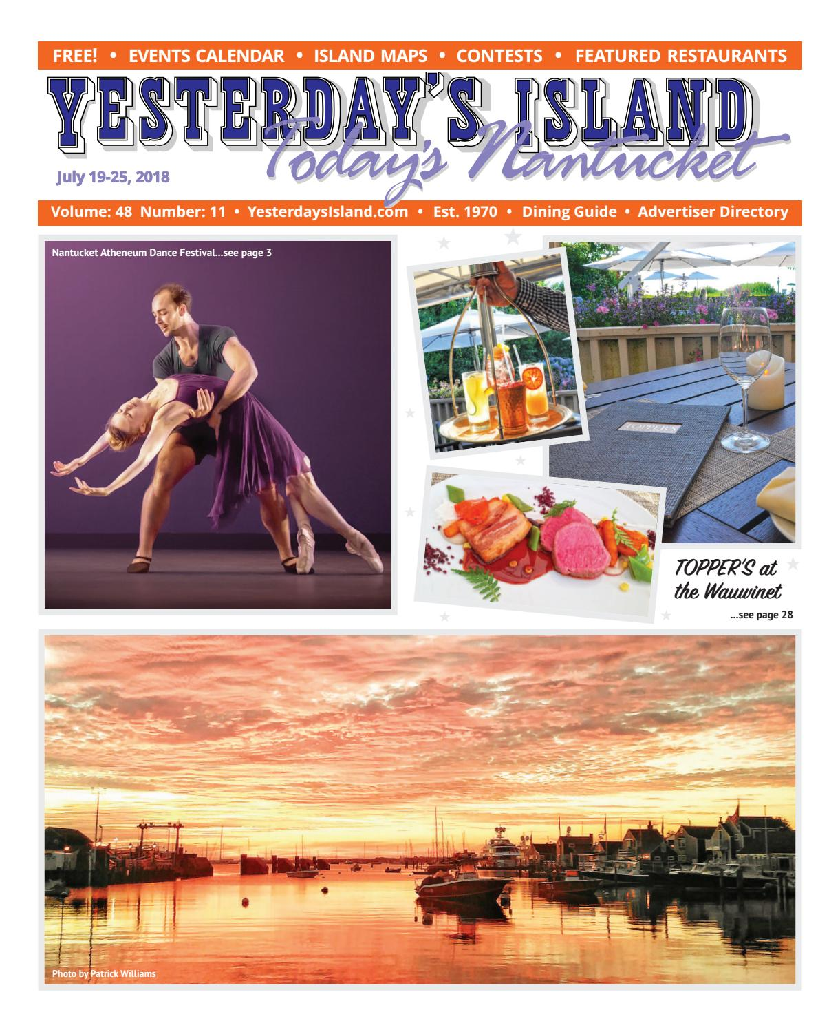 3e38dbe75d Yesterday's Island, Today's Nantucket; Vol 48, Issue 11; July 19 – 25,  2018. by Yesterday's Island Today's Nantucket - issuu
