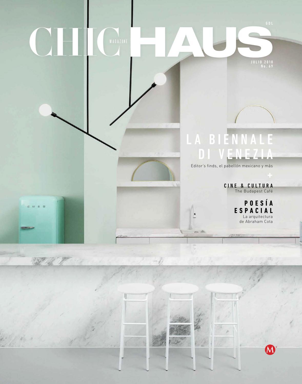 Chic Haus Jalisco, núm. 069, jul 2018 by Chic Magazine Jalisco - issuu