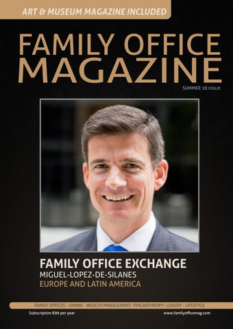 b0b027dfd8b Family Office MAgazine Summer 2018 Issue by Family Office Magazine ...