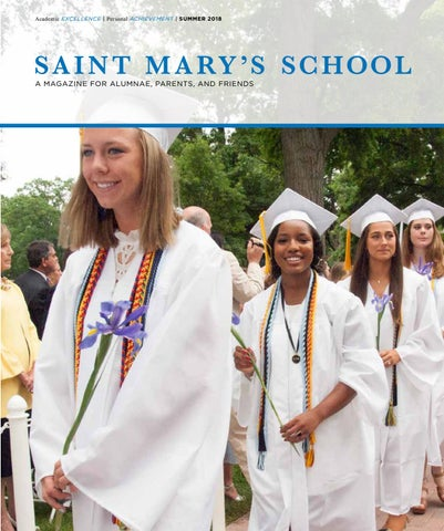 Saint Marys School Alumnae Magazine Summer 2018 By Saint Marys