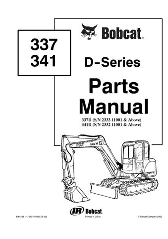 Bobcat 341D Excavator Parts Catalogue Manual SN 233211001 and Above