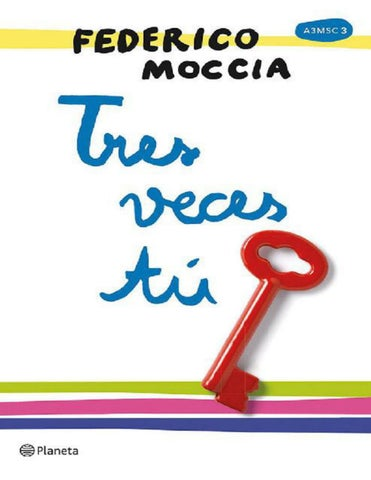 d77fee40d20d9 3. Tres veces tu - Federico Moccia 1 by Cineadictos pwa - issuu