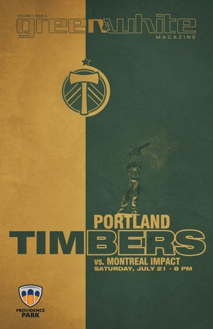 best sneakers bbd2b 2476a Green   White Magazine   Portland Timbers vs. Montréal Impact   July 21, ...