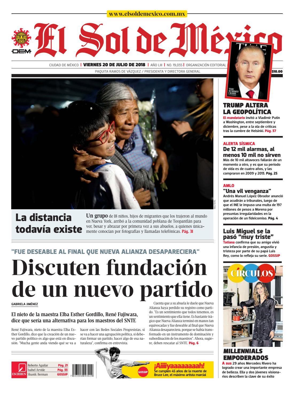 4781fffefc El Sol de México 20 de julio 2018 by El Sol de México - issuu