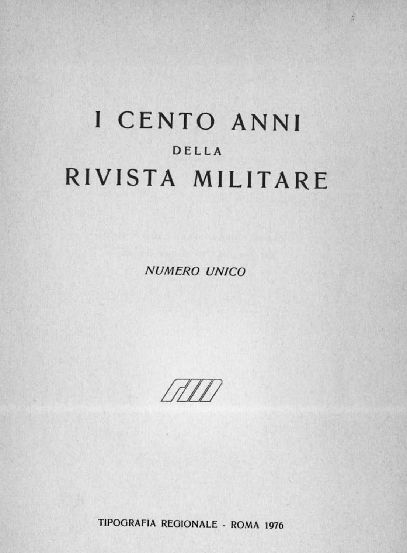 Andria Zammi i cento anni della rivista militarebiblioteca militare