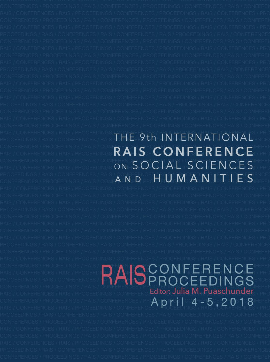 acee29bda8 RAIS Conference Proceedings - The 9th International International  Conference on Social Sciences by Research Association for Interdisciplinary  Studies (RAIS) ...