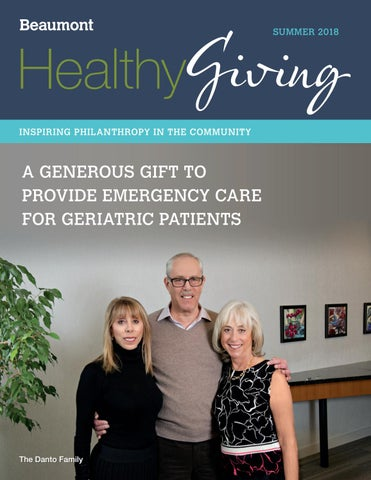 Beaumont - Healthy Giving Summer 2018 by Beaumont Health - issuu
