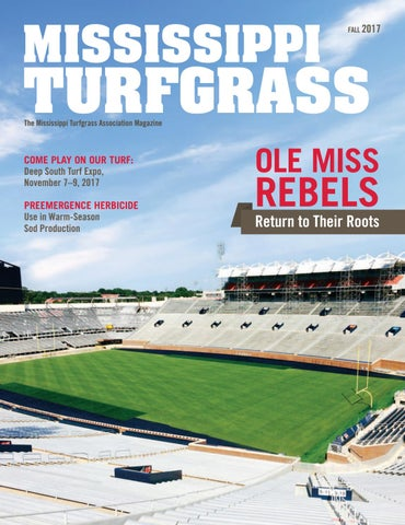 Mississippi Turfgrass - Fall 2017 by leadingedgepubs - issuu
